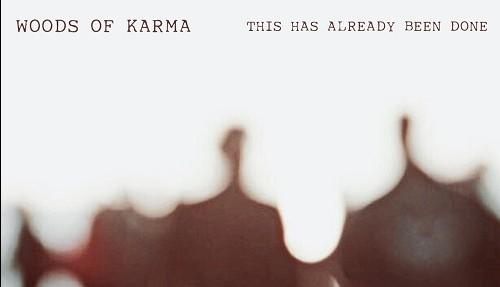Woods of Karma, rock che non ha paura di sperimentare