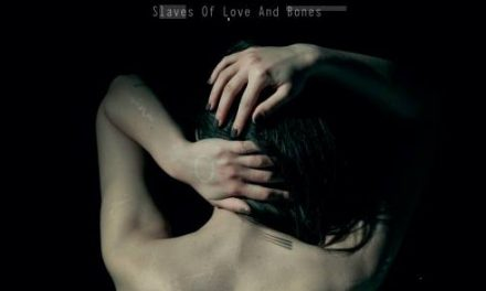 Slaves of Love and Bones: nuove prospettive musicali