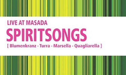 Spiritsongs: jazz-core e tanto talento