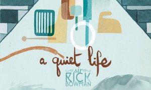 L'indie-rock di qualità dei Sir Rick Bowman