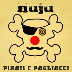 Il rock-folk dei Nuju, tra pirati e pagliacci
