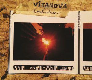 """""""Controluce"""", la prospettiva rock dei Vitanova"""