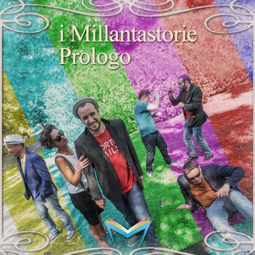 """La canzone d'autore nel """"Prologo"""" dei Millantastorie"""