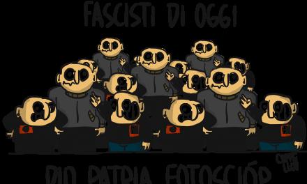 Fascisti del nostro tempo