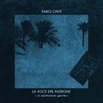 """Fabio Cinti ricrea l'eterna magia de """"La voce del padrone"""""""