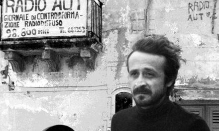 Peppino Impastato: a 40 anni dalla sua morte chi dimentica è complice