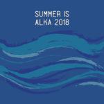 """""""Summer is Alka 2018"""", torna la compilation estiva di Alka Record Label"""