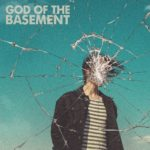 L'impeccabile esordio alternative rock dei God of the Basement