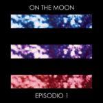 Pop-rock d'autore e personalità: ottimo esordio degli On The Moon