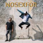 Nosexfor, due strumenti e una voce per un rock esplosivo