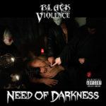Il metal duro, originale e senza fronzoli dei Black Violence