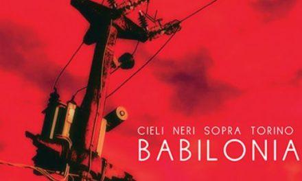 """""""Babilonia"""": l'universo rock dei Cieli neri sopra Torino"""