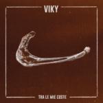 L'emozionante elettro-pop di Viky