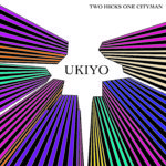 L'alternative rock poliedrico e originale dei Two Hicks One Cityman