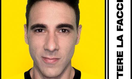Elettro-pop che…ci mette la faccia: il primo singolo di Da Grandi