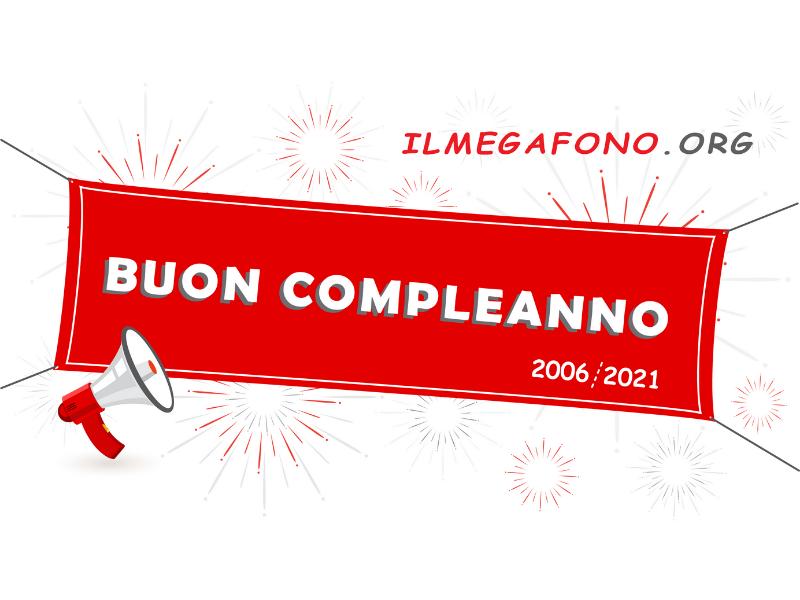Quindici non è soltanto un numero: buon compleanno Megafono