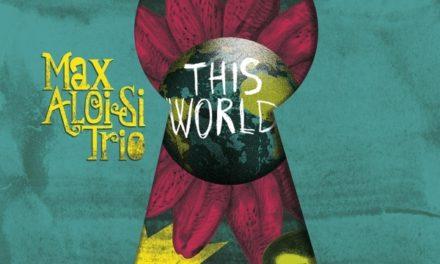 Tra funky e rock 90s, il nuovo singolo del Max Aloisi Trio