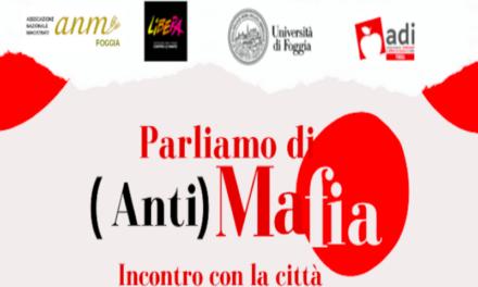 Foggia, quale futuro? L'appello di ANM, Università e Libera contro la mafia e l'omertà